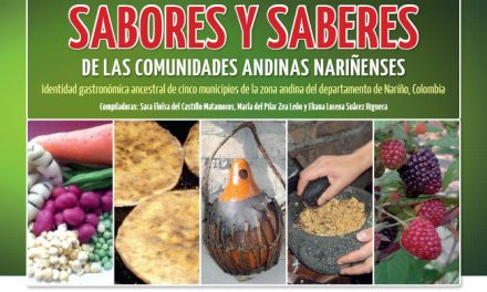 SABORES Y SABERES DE LAS COMUNIDADES ANDINAS NARIÑENSES